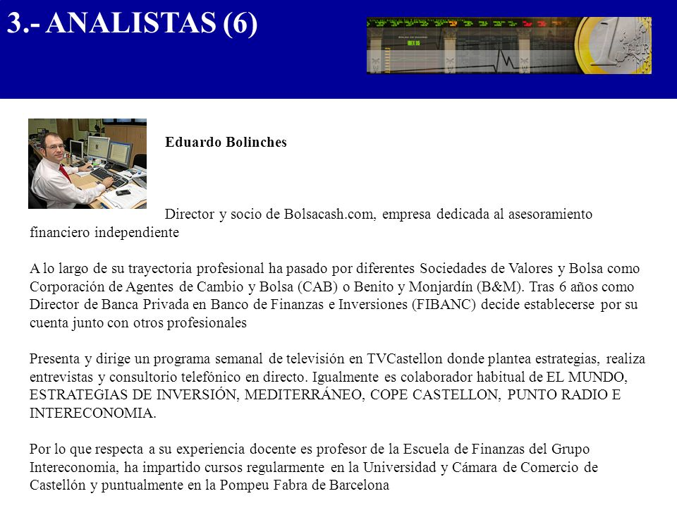 3.- ANALISTAS (6).................................... Eduardo Bolinches