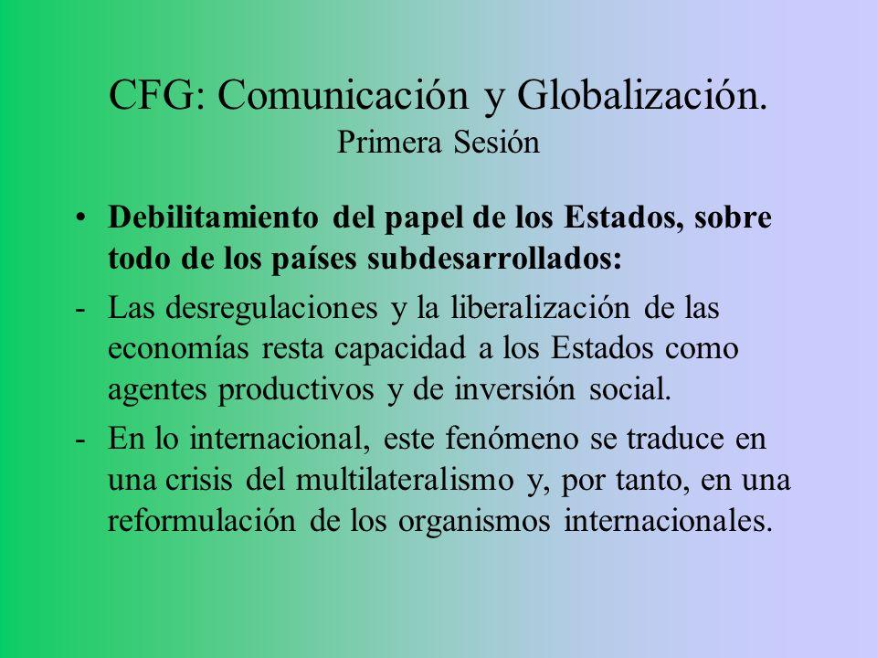 CFG: Comunicación y Globalización. Primera Sesión