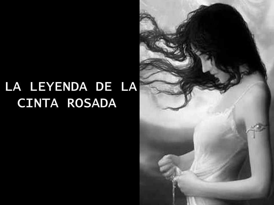 LA LEYENDA DE LA CINTA ROSADA