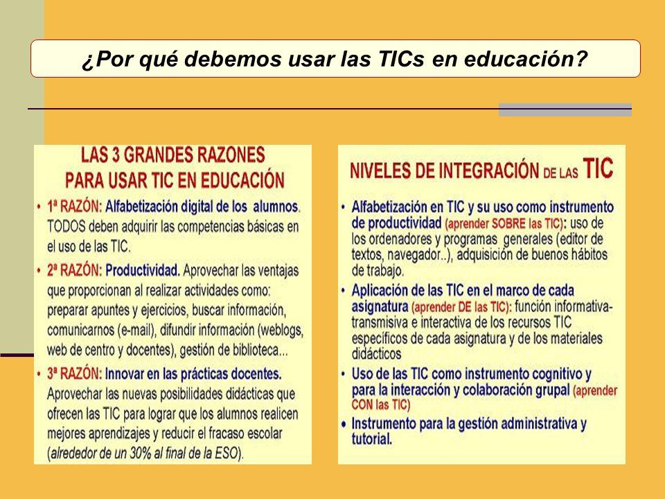 ¿Por qué debemos usar las TICs en educación