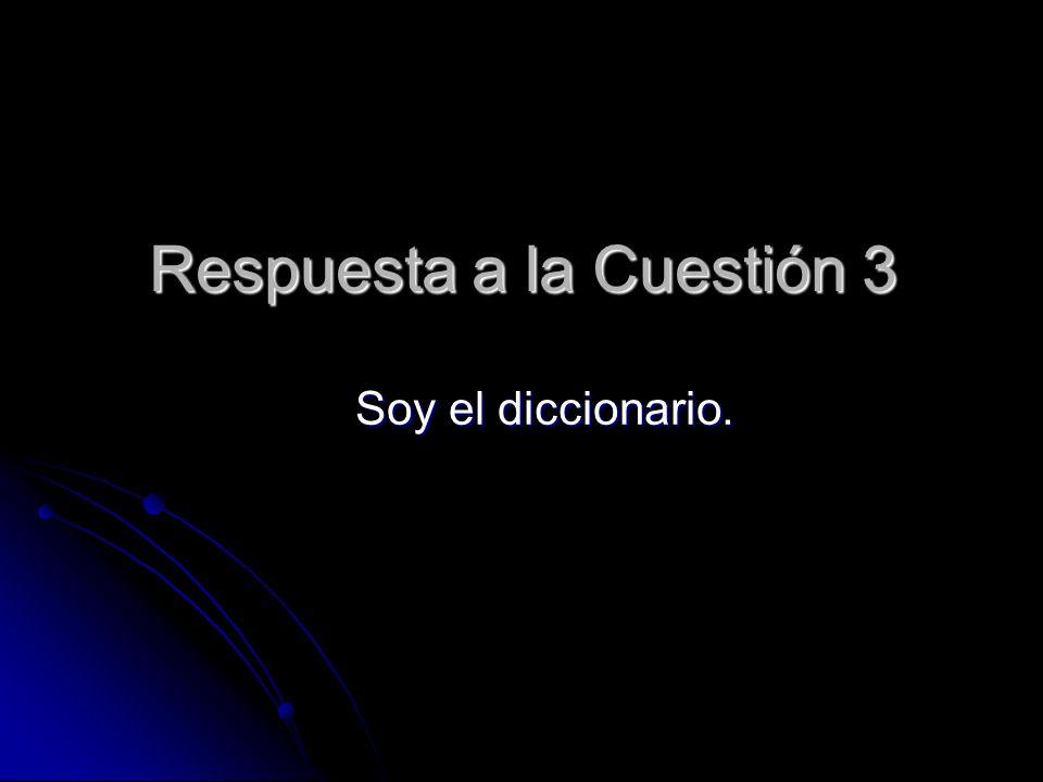 Respuesta a la Cuestión 3