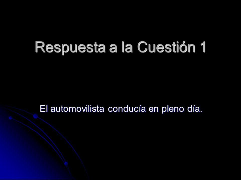 Respuesta a la Cuestión 1