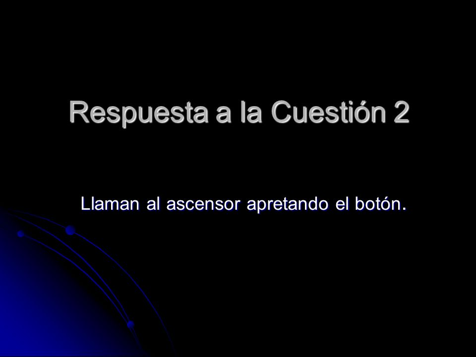 Respuesta a la Cuestión 2