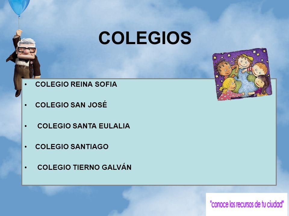 COLEGIOS COLEGIO REINA SOFIA COLEGIO SAN JOSÉ COLEGIO SANTA EULALIA
