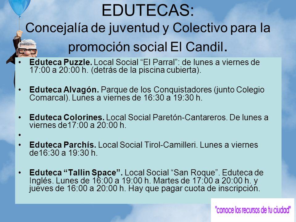 EDUTECAS: Concejalía de juventud y Colectivo para la promoción social El Candil.