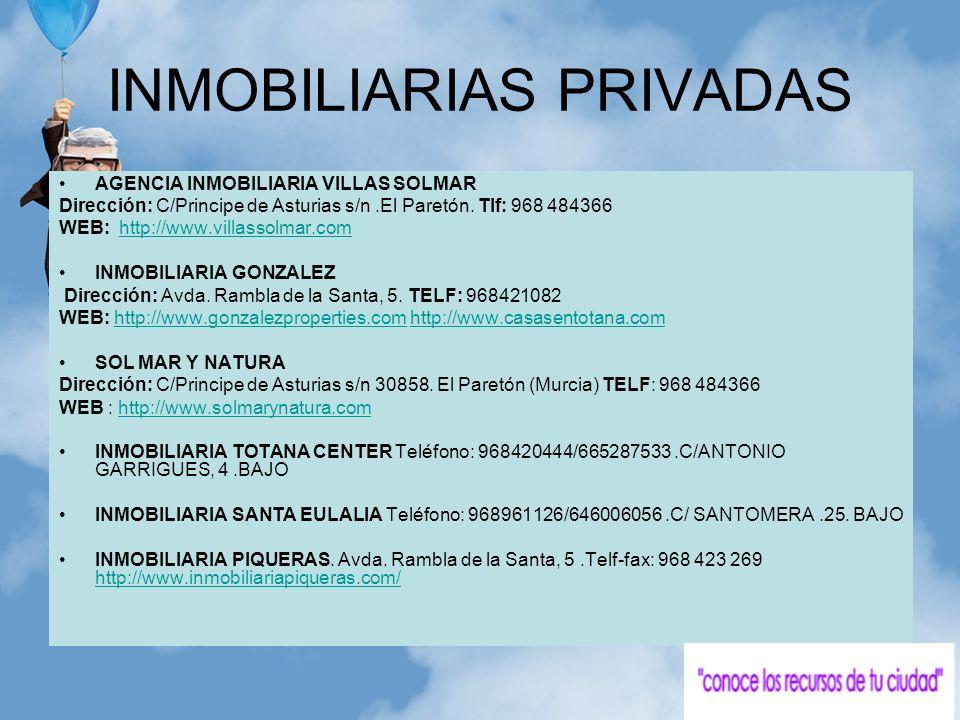 INMOBILIARIAS PRIVADAS