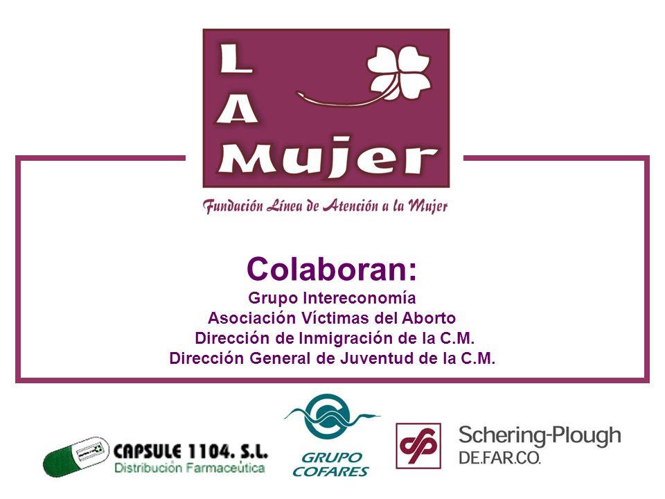 Colaboran: Grupo Intereconomía Asociación Víctimas del Aborto Dirección de Inmigración de la C.M.
