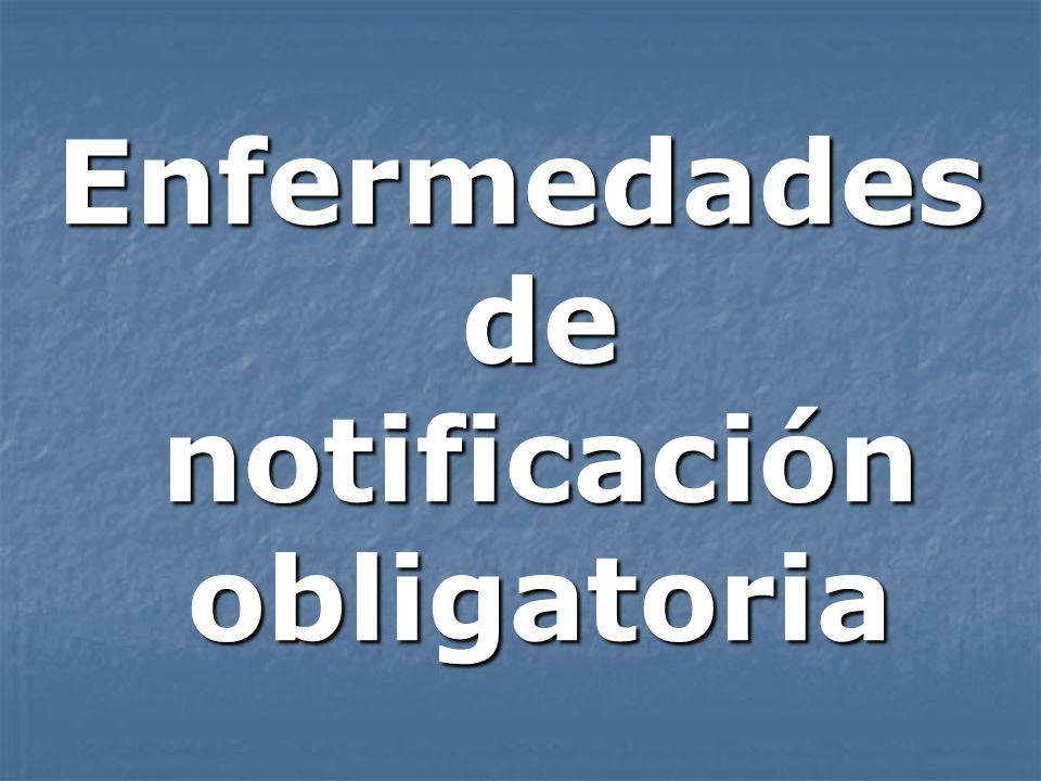 Enfermedades de notificación obligatoria
