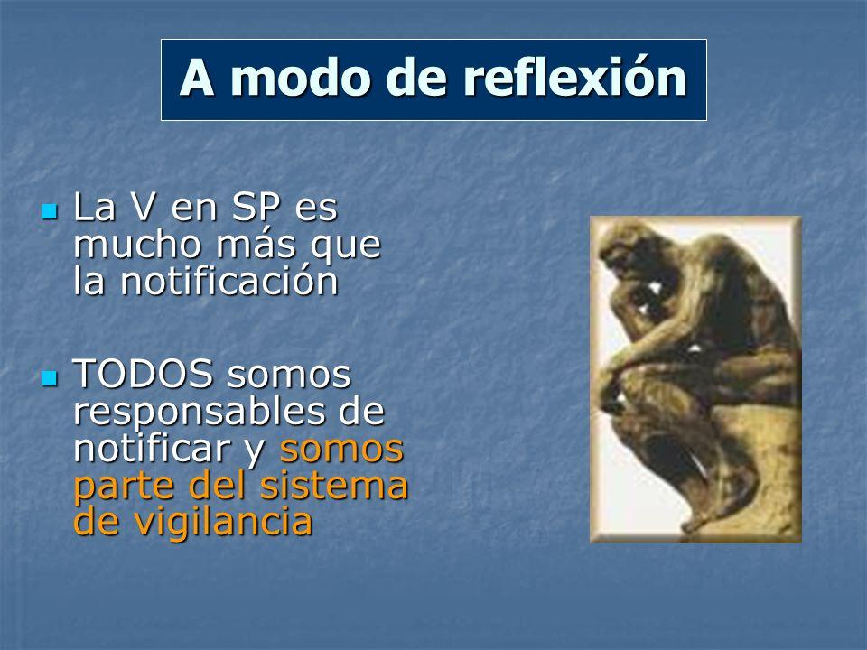 A modo de reflexión La V en SP es mucho más que la notificación