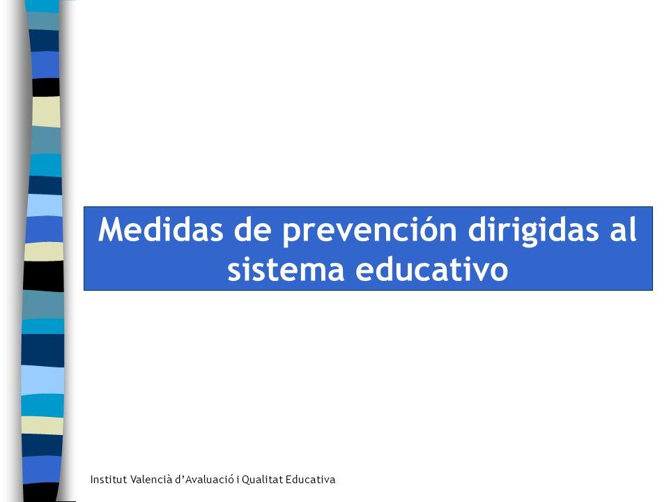 Medidas de prevención dirigidas al sistema educativo