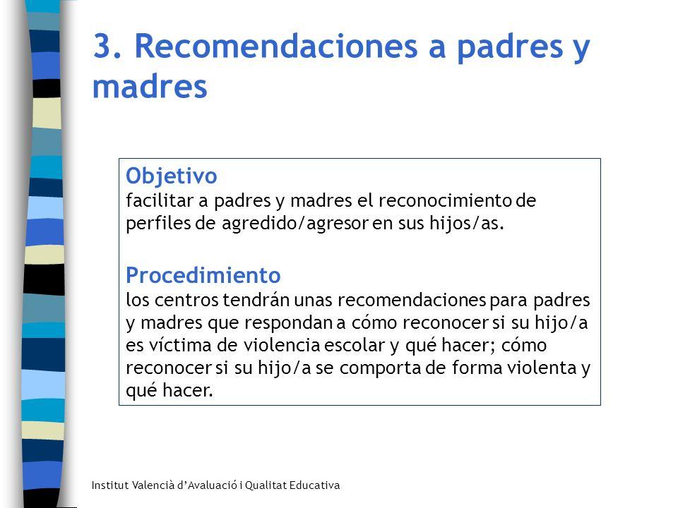 3. Recomendaciones a padres y madres