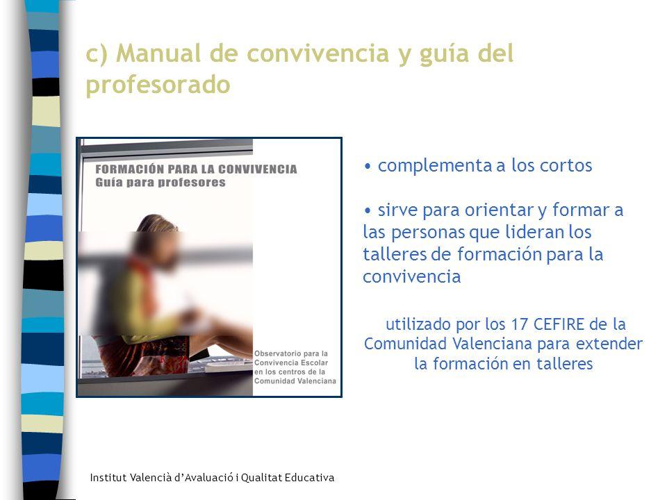 c) Manual de convivencia y guía del profesorado