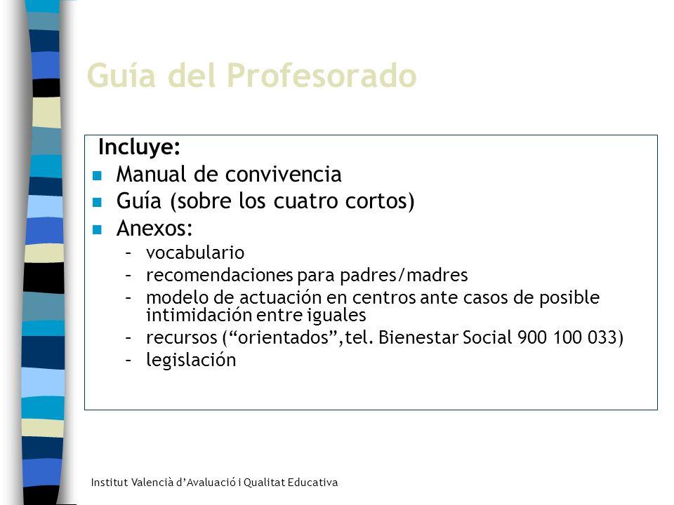 Guía del Profesorado Incluye: Manual de convivencia