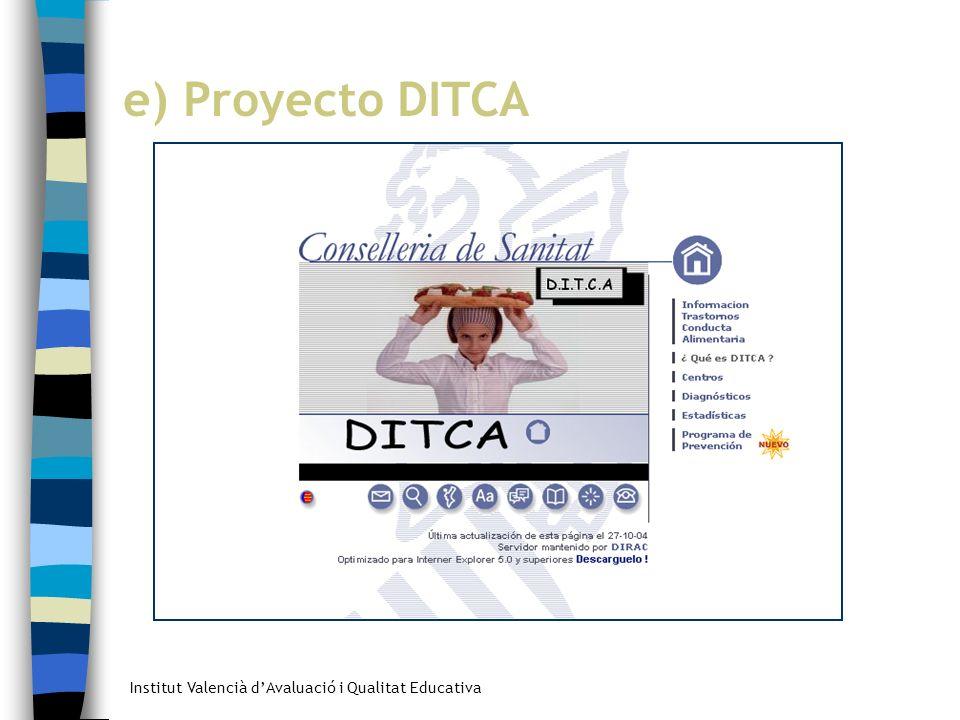 e) Proyecto DITCA e) Proyecto DITCA.