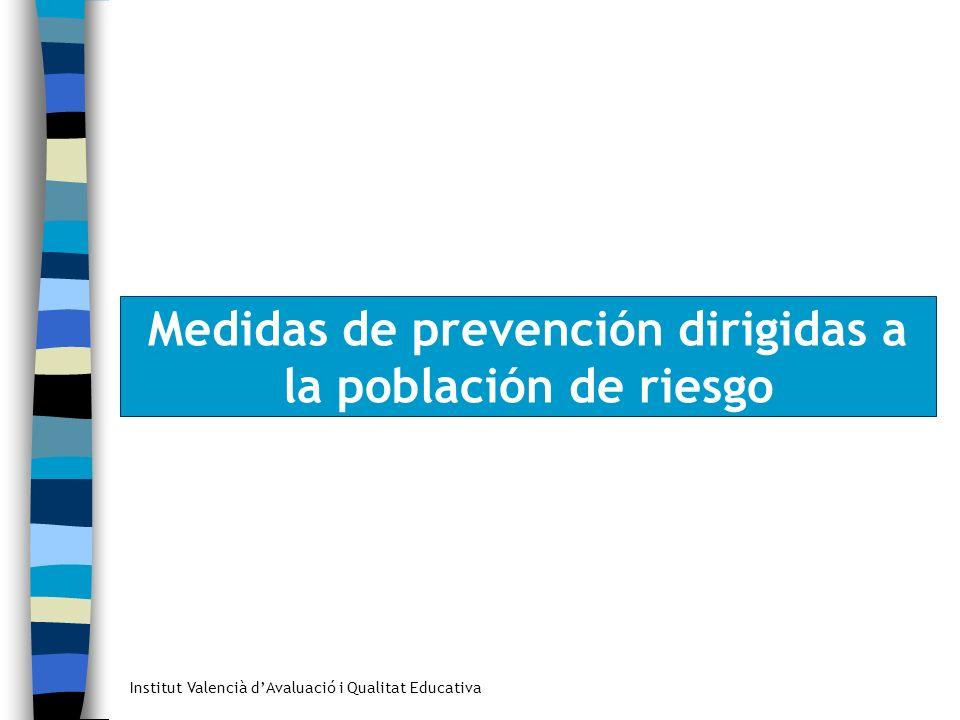 Medidas de prevención dirigidas a la población de riesgo