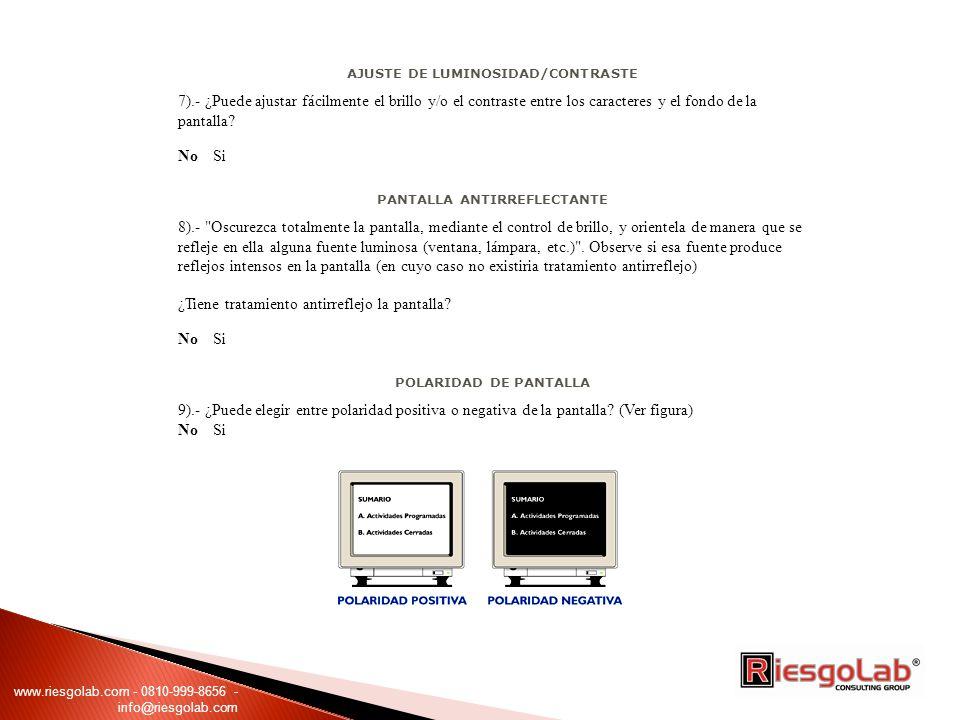 AJUSTE DE LUMINOSIDAD/CONTRASTE PANTALLA ANTIRREFLECTANTE