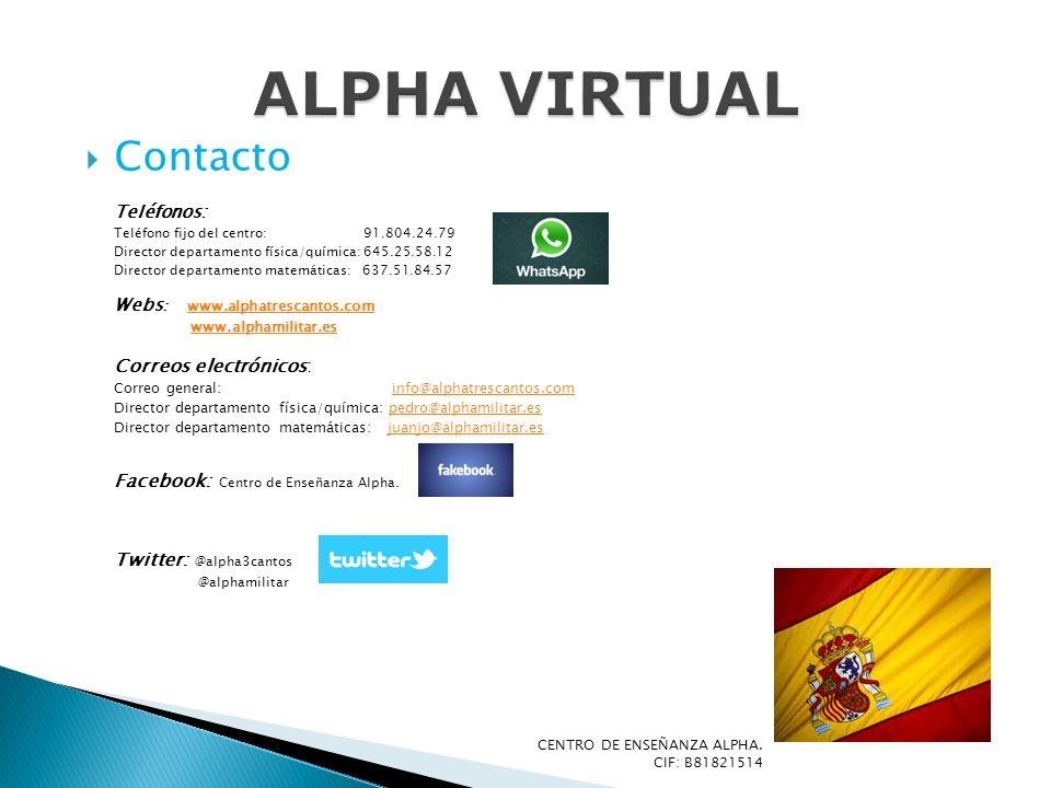 ALPHA VIRTUAL Contacto Teléfonos: www.alphamilitar.es