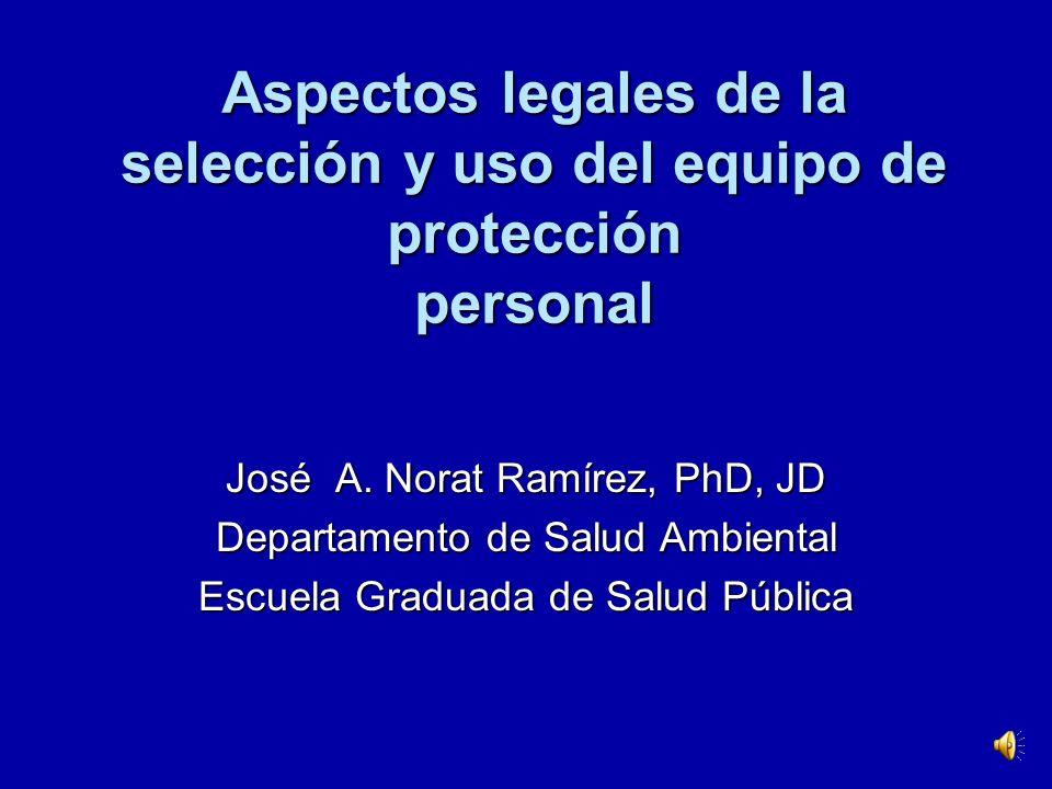 Aspectos legales de la selección y uso del equipo de protección personal