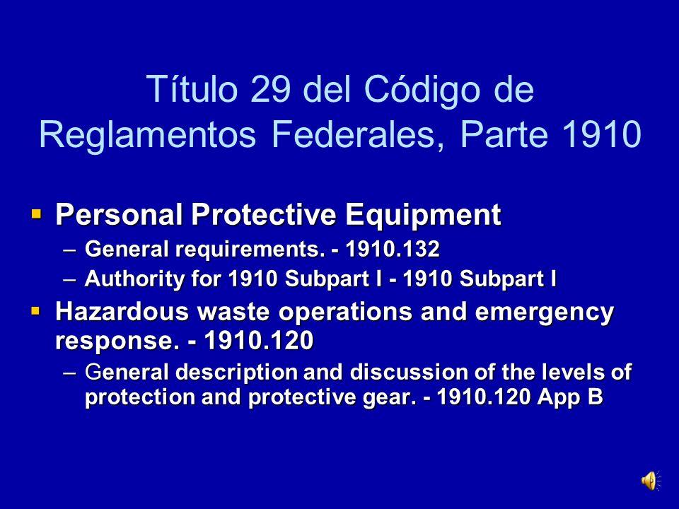 Título 29 del Código de Reglamentos Federales, Parte 1910