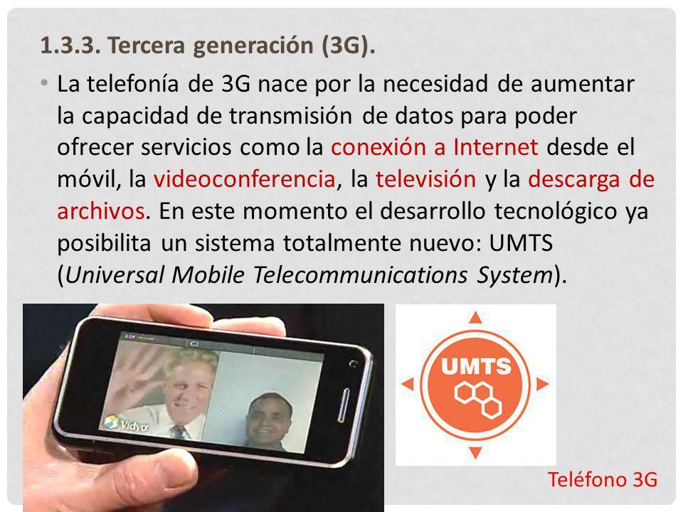 1.3.3. Tercera generación (3G).