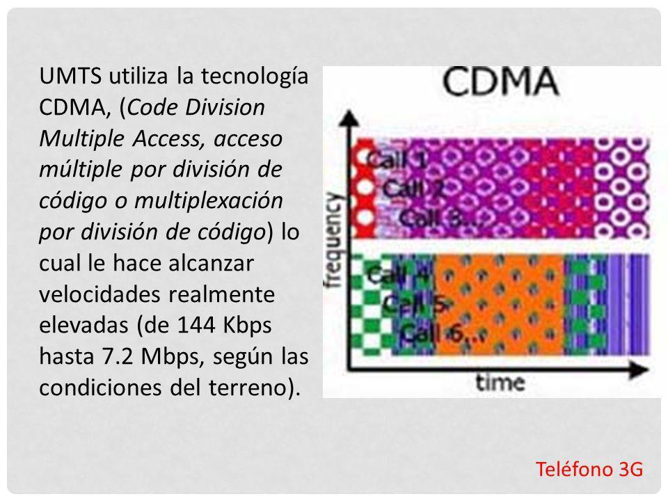UMTS utiliza la tecnología CDMA, (Code Division Multiple Access, acceso múltiple por división de código o multiplexación por división de código) lo cual le hace alcanzar velocidades realmente elevadas (de 144 Kbps hasta 7.2 Mbps, según las condiciones del terreno).