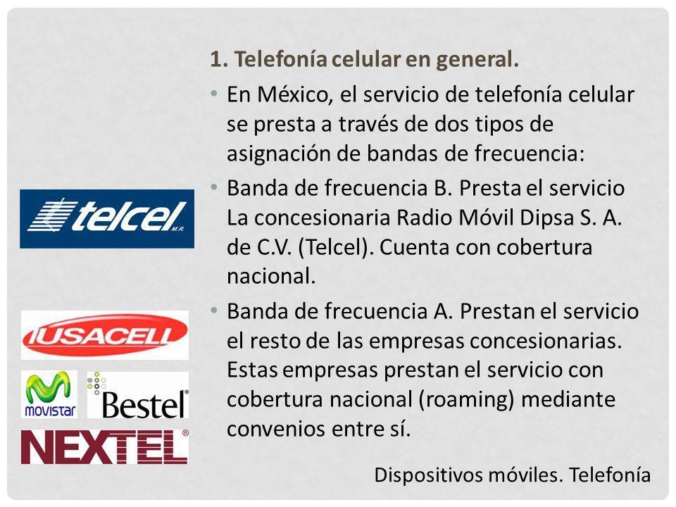 1. Telefonía celular en general.