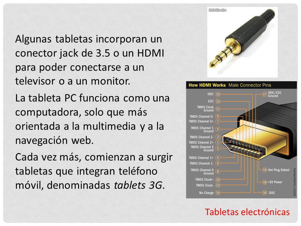 Algunas tabletas incorporan un conector jack de 3