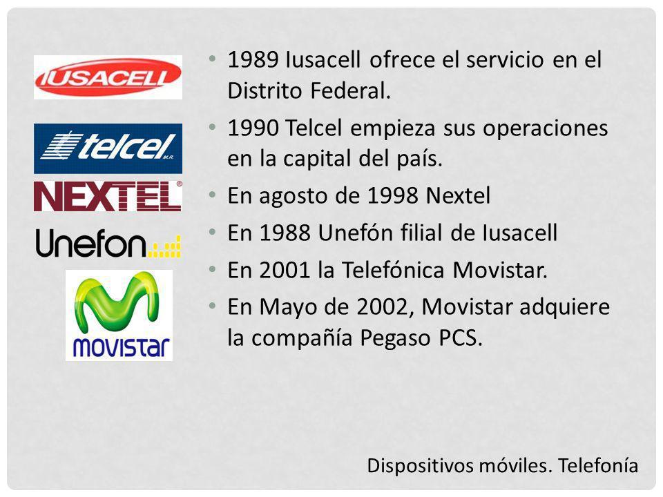 1989 Iusacell ofrece el servicio en el Distrito Federal.