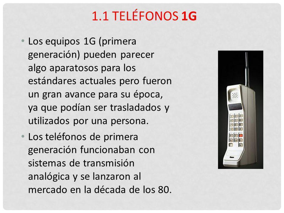 1.1 Teléfonos 1G