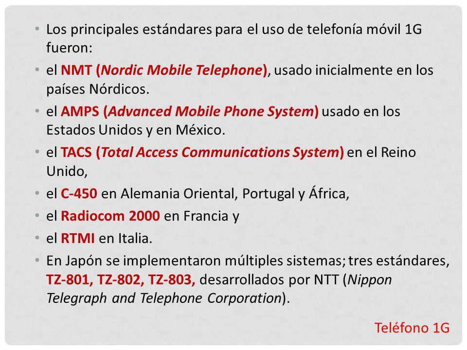 Los principales estándares para el uso de telefonía móvil 1G fueron: