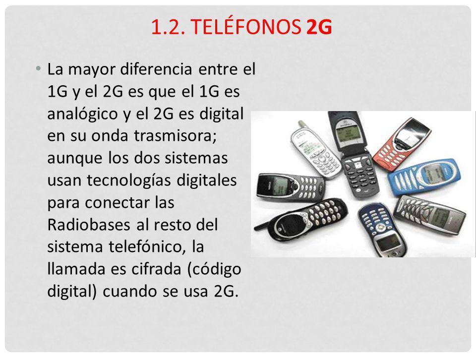 1.2. Teléfonos 2G