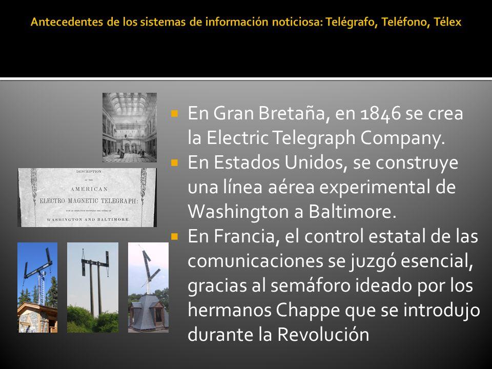 En Gran Bretaña, en 1846 se crea la Electric Telegraph Company.