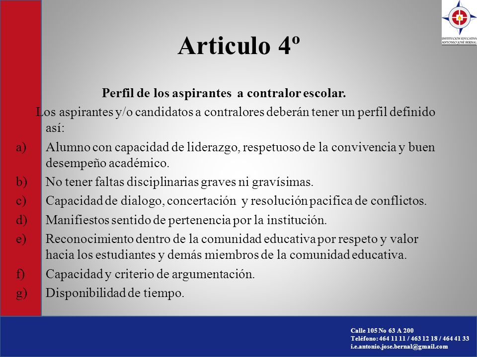 Articulo 4º Perfil de los aspirantes a contralor escolar.