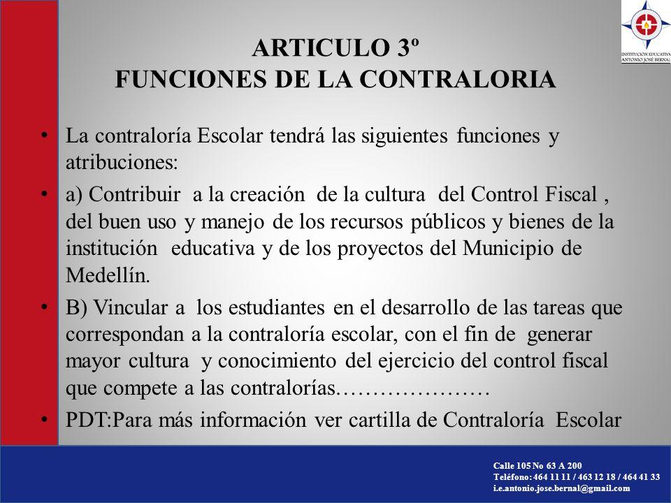 ARTICULO 3º FUNCIONES DE LA CONTRALORIA