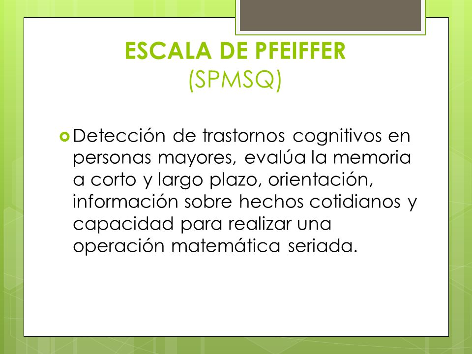 ESCALA DE PFEIFFER (SPMSQ)