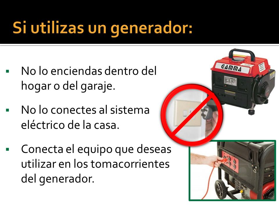 Si utilizas un generador: