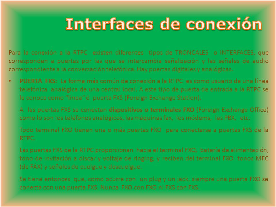 Interfaces de conexión