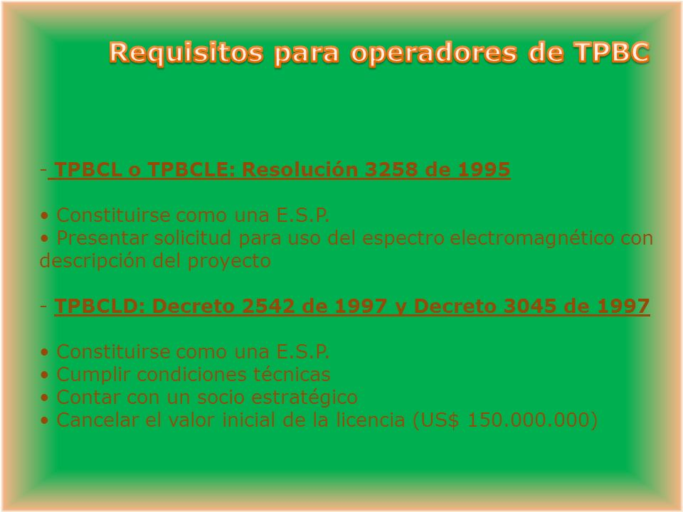 Requisitos para operadores de TPBC