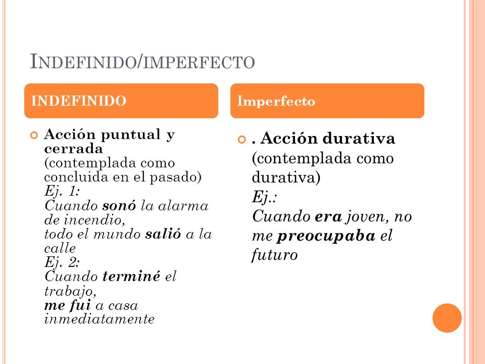 Indefinido/imperfecto
