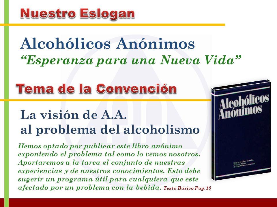 Alcohólicos Anónimos Nuestro Eslogan Esperanza para una Nueva Vida
