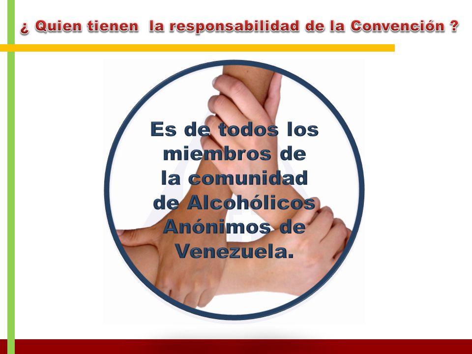 ¿ Quien tienen la responsabilidad de la Convención