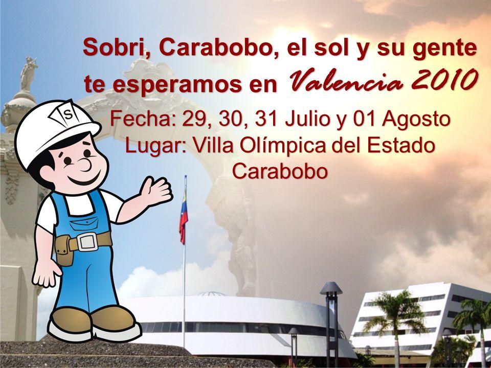 Sobri, Carabobo, el sol y su gente te esperamos en Valencia 2010