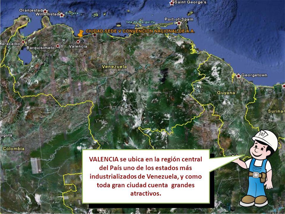 VALENCIA se ubica en la región central del País uno de los estados más industrializados de Venezuela, y como toda gran ciudad cuenta grandes atractivos.