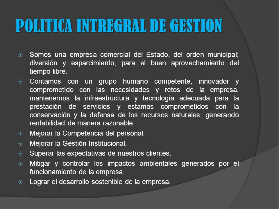 POLITICA INTREGRAL DE GESTION