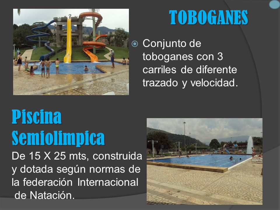 TOBOGANES Piscina Semiolimpica