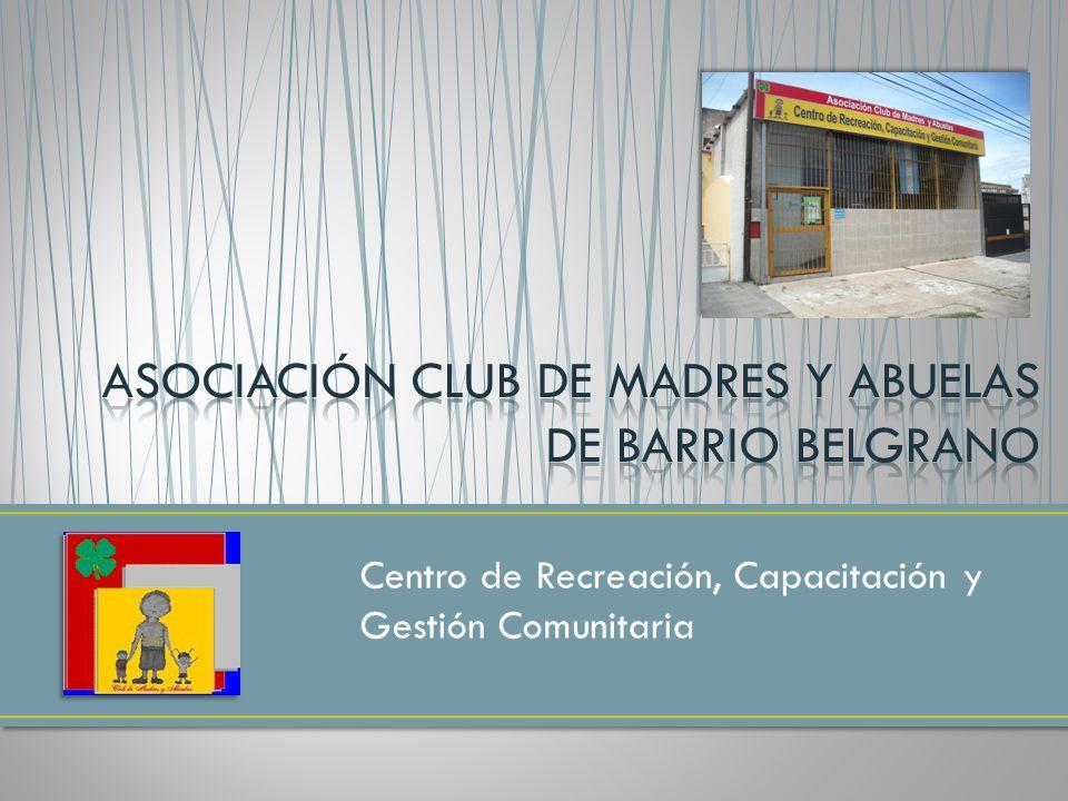 Asociación club de madres y abuelas de barrio belgrano