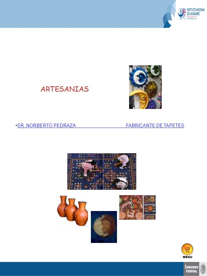 ARTESANIAS SR. NORBERTO PEDRAZA FABRICANTE DE TAPETES