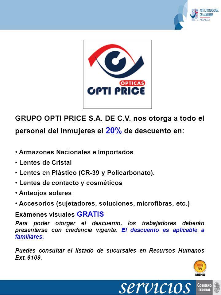 GRUPO OPTI PRICE S. A. DE C. V