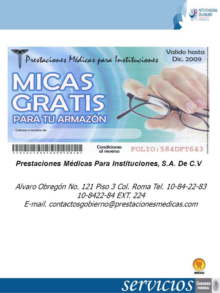 E-mail. contactosgobierno@prestacionesmedicas.com