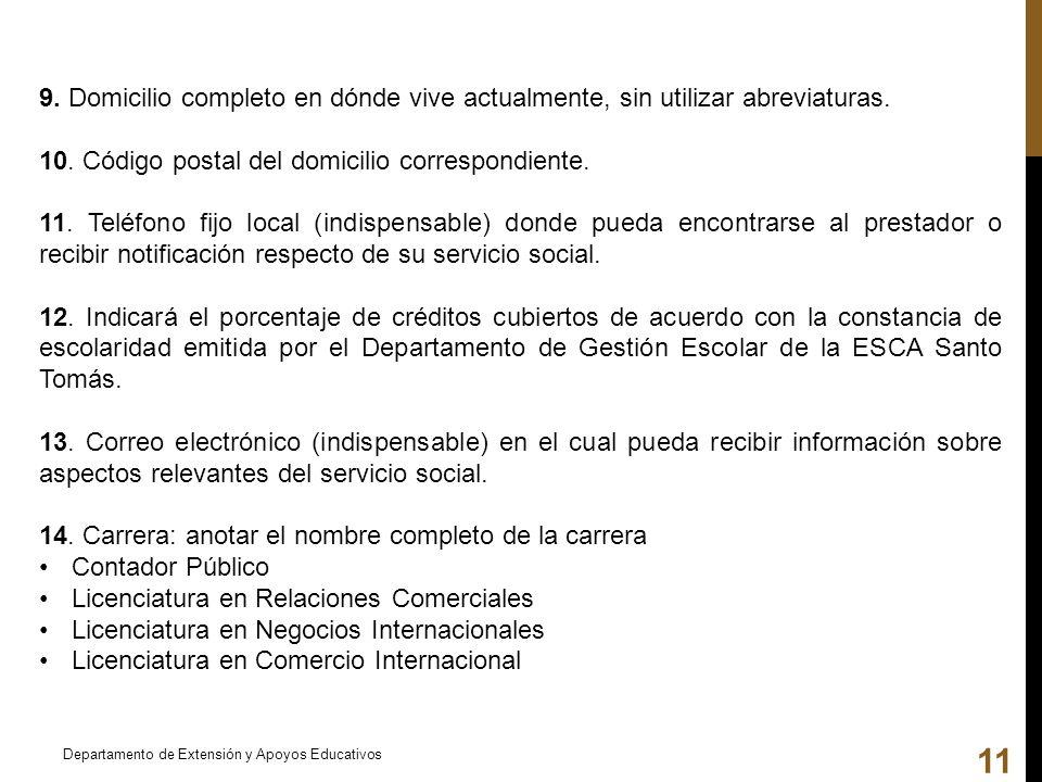 10. Código postal del domicilio correspondiente.